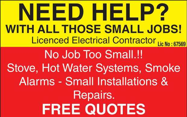 Need Help ?   With all those small jobs !   Licenced Electrical Contractor   No Job T...