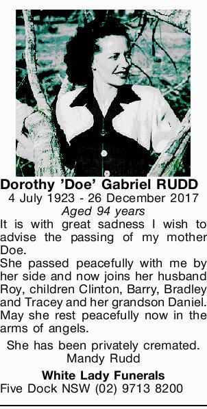 Dorothy 'Doe' Gabriel RUDD   4 July 1923 - 26 December 2017   Aged 94 years   ...