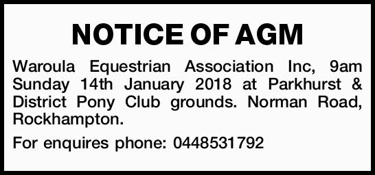 Waroula Equestrian Association Inc, 9am Sunday 14th January 2018 at Parkhurst & District Pony...