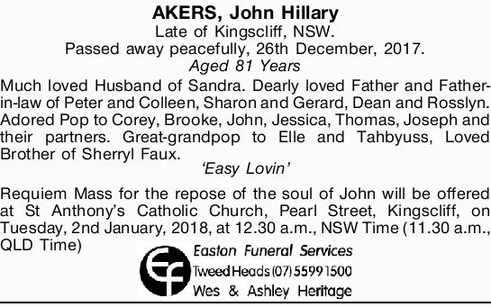 Late of Kingscliff, NSW.