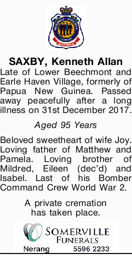 Late of Lower Beechmont and Earle Haven Village, formerly of Papua New Guinea.