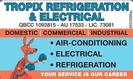 """<p align=""""LEFT"""" dir=""""LTR""""> <span lang=""""EN-AU"""">TROPIX REFRIGERATION & ELECTRICAL</span> </p>"""