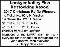 Lockyer Valley Fish Restocking Assoc. 2017 Christmas Raffle Winners. 1st. Ticket No. 901, M. Yard...