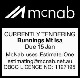 CURRENTLY TENDERING   Bunnings Mt Isa   Due 15 Jan   McNab uses Estimate One estimati...