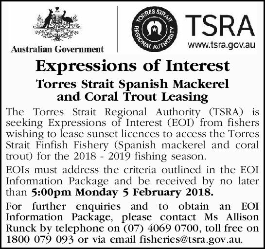 Torres Strait Spanish Mackerel and Coral Trout Leasing   The Torres Strait Regional Authority...