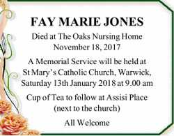 FAY MARIE JONES Died at The Oaks Nursing Home November 18, 2017 A Memorial Service will be held a...