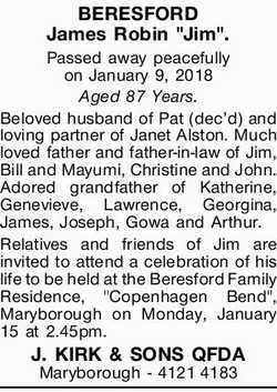 "BERESFORD James Robin ""Jim"".   Passed away peacefully on January 9, 2018 Aged 87 Ye..."