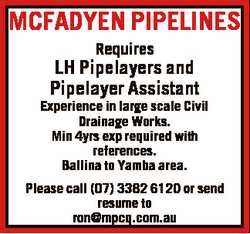 MCFADYEN PIPELINES Requires LH Pipelayers and Pipelayer Assistant Experience in large scale Civil Dr...