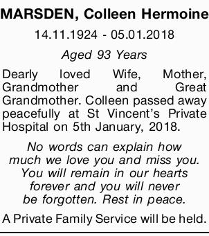 MARSDEN, Colleen Hermoine   14.11.1924 - 05.01.2018   Aged 93 Years   Dearly loved Wi...