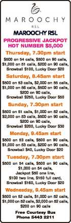 MAROOCHY RSL PROGRESSIVE JACKPOT HOT NUMBER