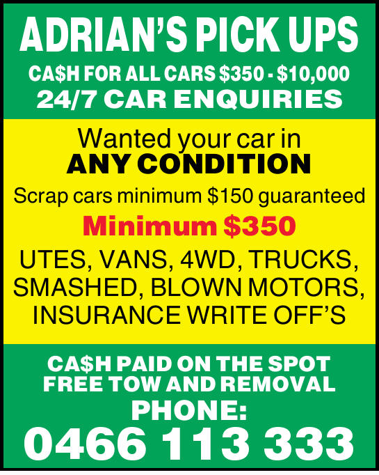 ADRIAN'S PICK UPS    CA$H FOR ALL CARS $350 - $10,000   Wanted your car in ANY CONDIT...