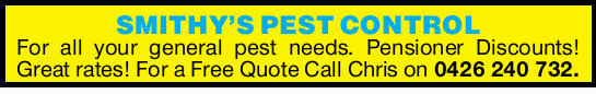 SMITHY'S PEST CONTROL   For all your general pest needs.   Pensioner Discounts!   ...