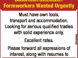Must have own tools, transport and accommodation. Looking for serious qualified tradies with solid experience only. Excellent rates. 6744543aa Concretor/Steelfixer/ Formworkers Wanted Urgently Please forward all expressions of interest, along with resumes to brad@ramageconcreting.com