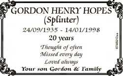 24/09/1935 - 14/01/1998 20 years Thought of often Missed every day Loved always Your son Gordon &amp...