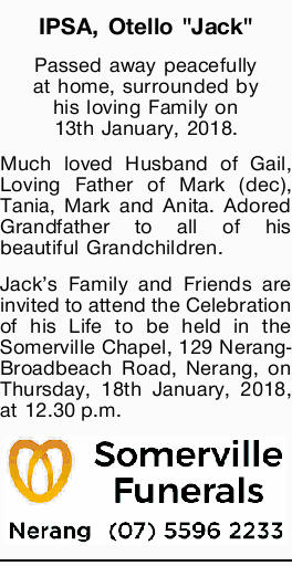 Passed away peacefully at home, surrounded by his loving Family on 13th January, 2018.   Much...