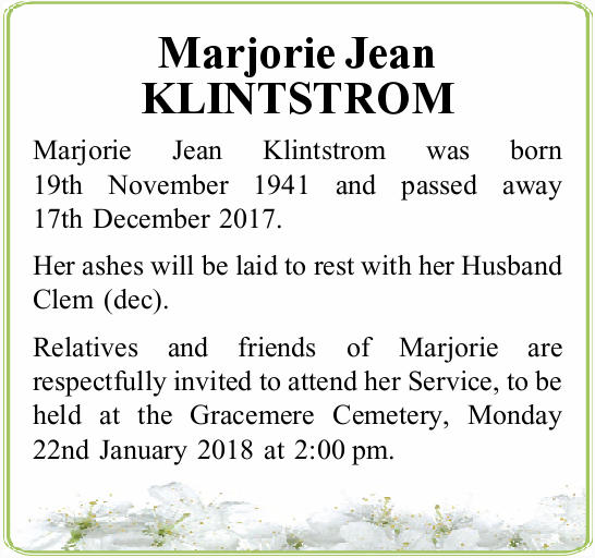 Marjorie Jean Klintstrom was born 19th November 1941 and passed away 17th December 2017. Her ashe...