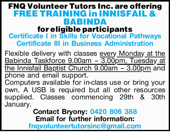 FNQ Volunteer Tutors Inc. are offering FREE TRAINING in INNISFAIL & BABINDA for eligible part...