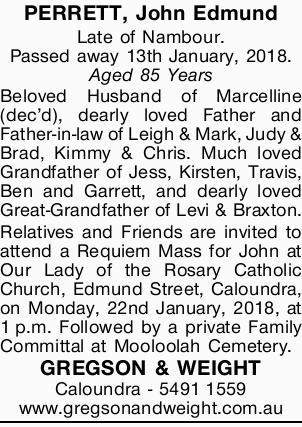 PERRETT, John Edmund   Late of Nambour.   Passed away 13th January, 2018.   Aged 85 Y...