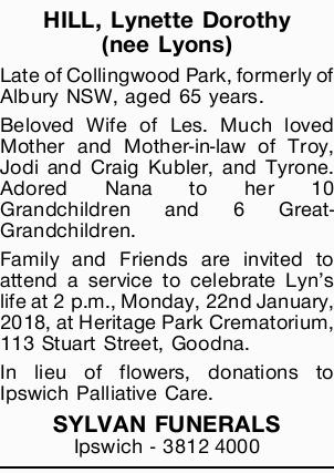 HILL, Lynette Dorothy (nee Lyons)   Late of Collingwood Park, formerly of Albury NSW, aged 65...