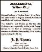 ZEELENBERG, Willem Otto Late of Riverview Beloved husband of Cynthia. Dearly loved father and father-in-law of Stephen and Jodi. Cherished grandfather of Luke and Matthew. The Relatives and Friends of the late Bill Zeelenberg are respectfully invited to his funeral service to be held at Centenary Memorial Gardens on Thursday ...
