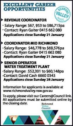 EXCELLENT CAREER OPPORTUNITIES REVENUE COORDINATOR Salary Range: $67, 953 to $86,715pa Contact: Ryan...