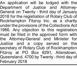 An application will be lodged with the Department of Justice and Attorney-General on Twenty - thi...