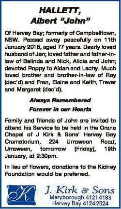 "HALLETT, Albert ""John"" Of Hervey Bay; formerly of Campbelltown, NSW. Passed away peacefull..."