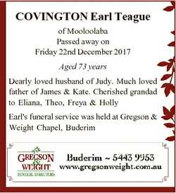 COVINGTON Earl Teague of Mooloolaba Passed away on Friday 22nd December 2017 Aged 73 years Dearly lo...