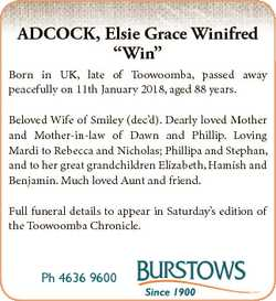 "ADCOCK, Elsie Grace Winifred ""Win"" Born in UK, late of Toowoomba, passed away peacefully o..."