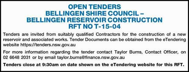OPEN TENDERS BELLINGEN SHIRE COUNCIL – BELLINGEN RESERVOIR CONSTRUCTION RFT NO T-15-04 Tend...