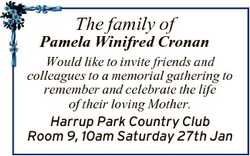The family of Pamela Winifred Cronan Would like to invite friends and colleagues to a memorial gathe...