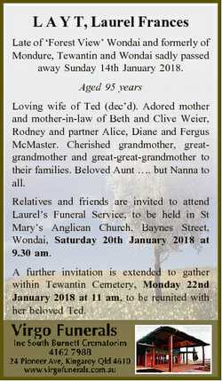 L A Y T, Laurel Frances Late of `Forest View' Wondai and formerly of Mondure, Tewantin and Wonda...