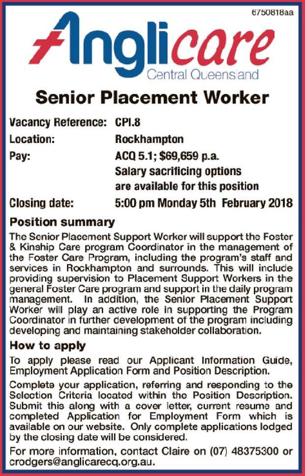 Vacancy Reference: CPI.8 Location: Rockhampton Pay: ACQ 5.1; $69,659 p.a. Salary sacrificing opti...