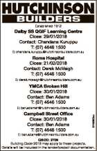 Established 1912 Dalby SS QGIF Learning Centre Close: 29/01/2018 Contact: Chandana Kuruppu T: (07) 4646 1500 E: chandana.kuruppu@hutchinsonbuilders.com.au Roma Hospital Close: 21/02/2018 Contact: Derek McVeigh T: (07) 4646 1500 E: derek.mcveigh@hutchinsonbuilders.com.au YMCA Broken Hill Close: 30/01/2018 ...
