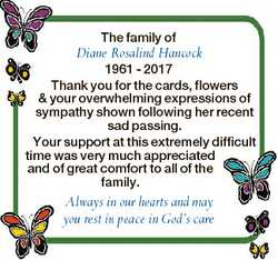 The family of Diane Rosalind Hancock 1961 - 2017 Thank you for the cards, flowers & your overwhe...