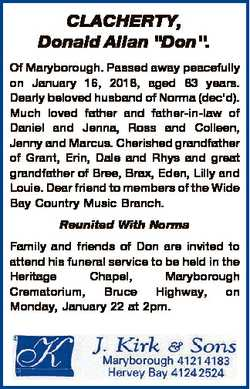 "CLACHERTY, Donald Allan ""Don"". Of Maryborough. Passed away peacefully on January 16, 2018,..."