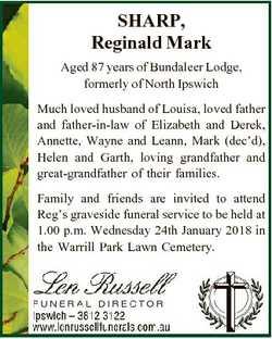 SHARP, Reginald Mark Aged 87 years of Bundaleer Lodge, formerly of North Ipswich Much loved husband...