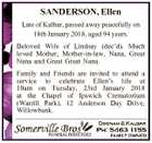 SANDERSON, Ellen Late of Kalbar, passed away peacefully on 18th January 2018, aged 94 years. Beloved Wife of Lindsay (dec'd). Much loved Mother, Mother-in-law, Nana, Great Nana and Great Great Nana. Family and Friends are invited to attend a service to celebrate Ellen's life at 10am on Tuesday ...