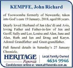 KEMPFE, John Richard of Toowoomba formerly of Newcastle, taken into God's care 19 January, 2018,...
