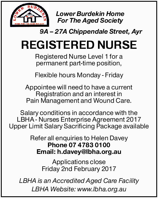 Lower Burdekin Home For The Aged Society 9A 27A Chippendale Street, Ayr   Registered Nurse ...