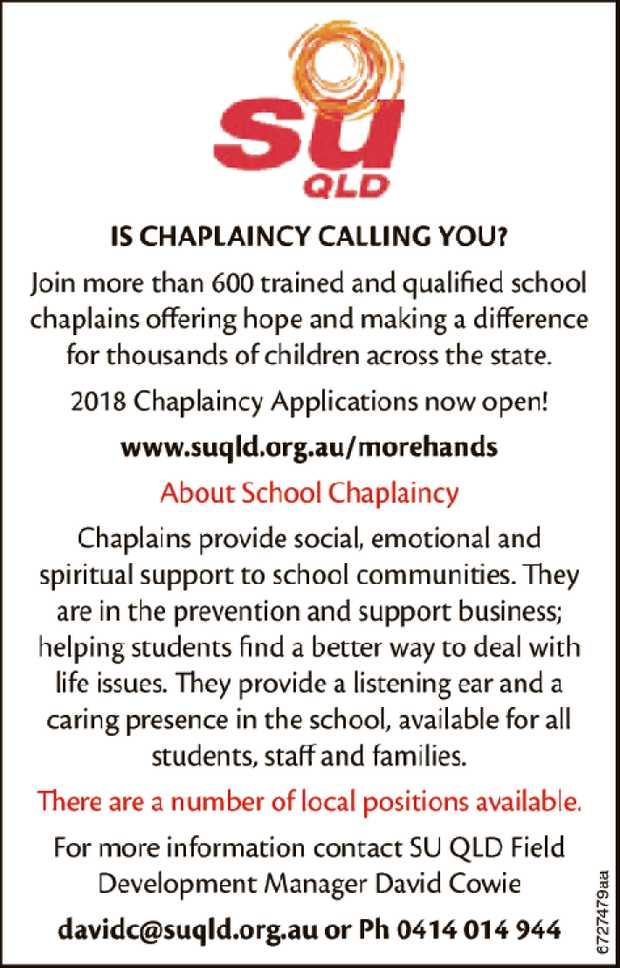 IS CHAPLAINCY CALLING YOU?    Join more than 600 trained and qualified school chaplains offer...
