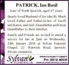 PATRICK, Ian Basil Late of North Ipswich, aged 87 years. Dearly loved Husband of Joy (dec'd). Much loved Father and Father-in-law of Geoff and Karen, and Gail. Grandfather and Great Grandfather to their families. Family and Friends are invited to attend a service for Ian at 2pm on Wednesday ...