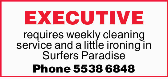 EXECUTIVE   requires weekly cleaning service and a little ironing in Surfers Paradise   P...
