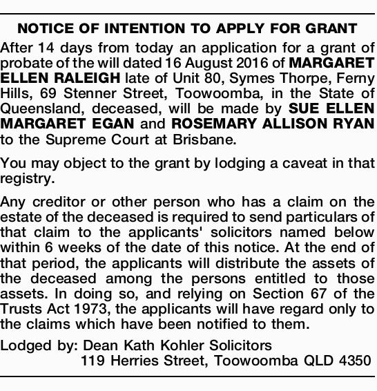 NOTICE OF INTENTION TO APPLY FOR GRANT   After 14 days from today an application for a grant...