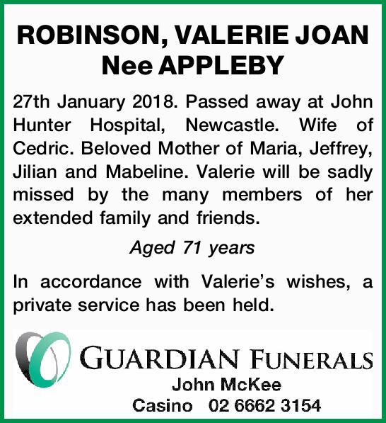 ROBINSON, VALERIE JOAN Nee APPLEBY   27th January 2018.   Passed away at John Hunter Hosp...