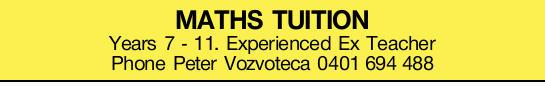 Years 7 - 11   Experienced Ex Teacher   Phone Peter Vozvoteca