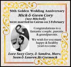 50th Golden Wedding Anniversary   Mick & Gwen Cory (nee Mitchell)    were married in...