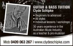 Guitar & Bass Tuition Clyde Schipke ★Beginners to Advanced ★All styles ★Individual lessons...