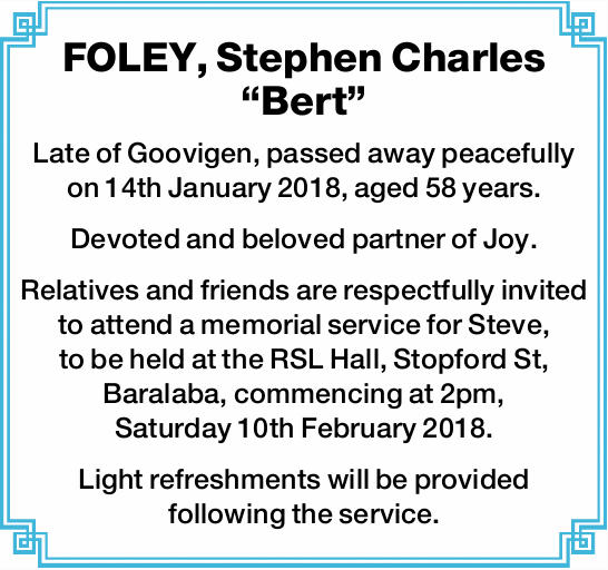 Late of Goovigen, passed away peacefully on 14th January 2018, aged 58 years. Devoted and b...