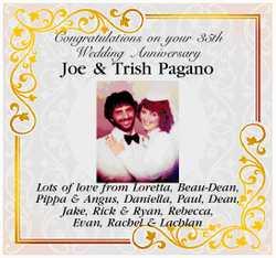 Congratulations on your 35th Wedding Anniversary   Joe & Trish Pagano   Lots of love...